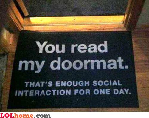 Enough social interaction