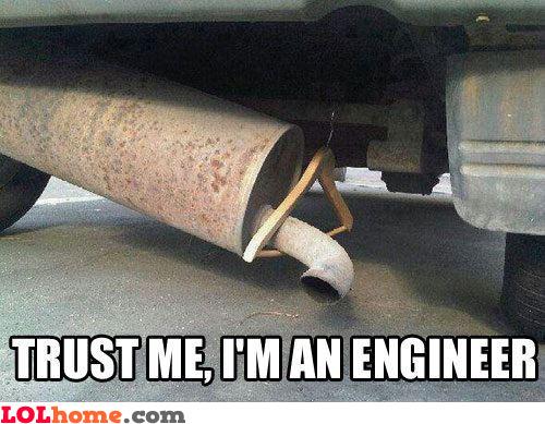 I'm an engineer!