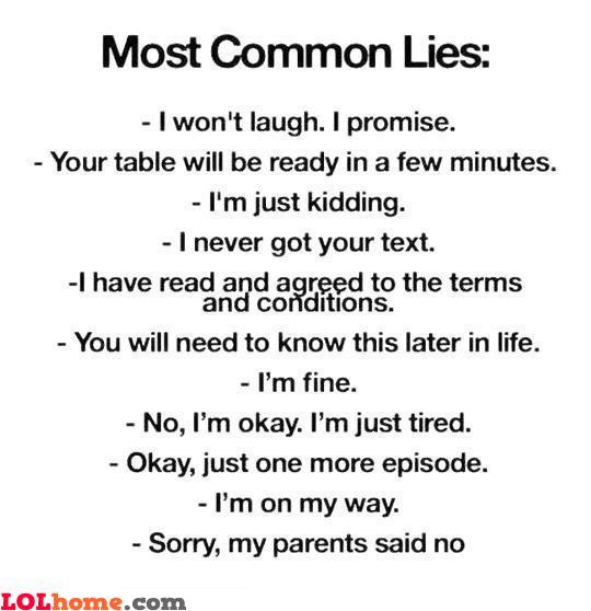 Most common lies part 2