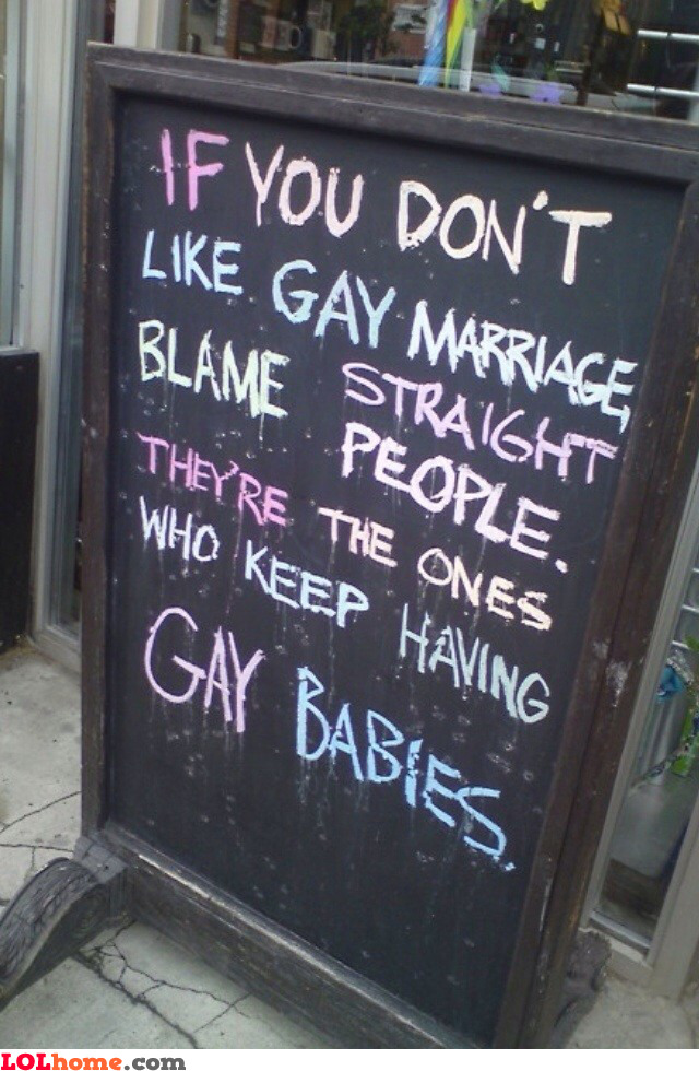 Blame straight people