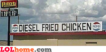 Diesel fried chicken