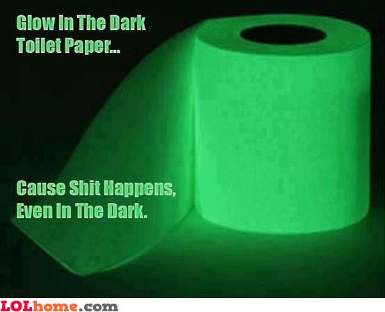 Even in the dark