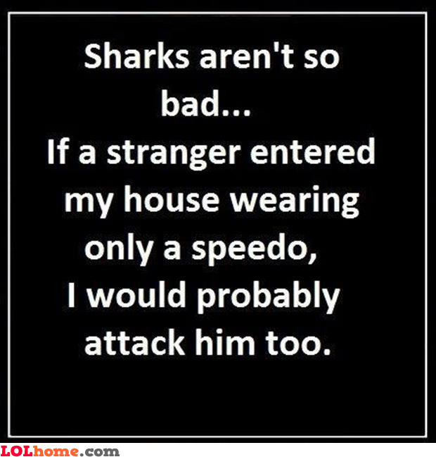 Sharks are good