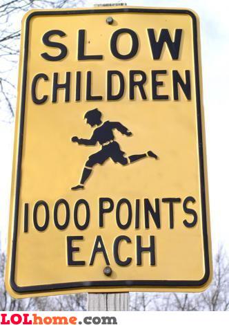 Slow children - 1000 points each