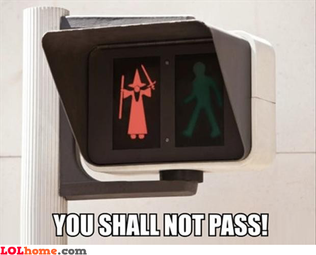 Shall not pass