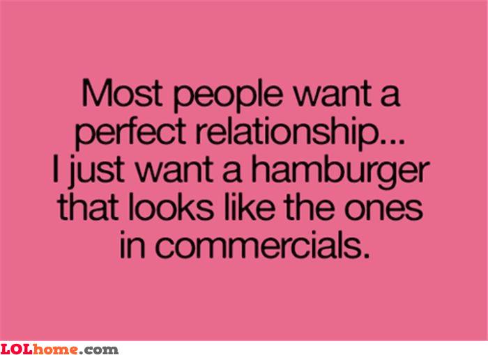 I just want a decent hamburger