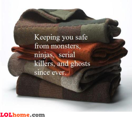 Blankets are heroes
